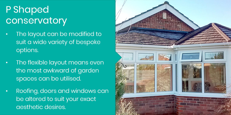 P shaped conservatory facts